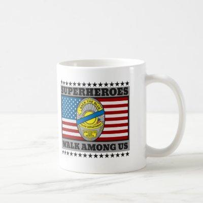 Police Superheroes Walk Among Us Coffee Mug