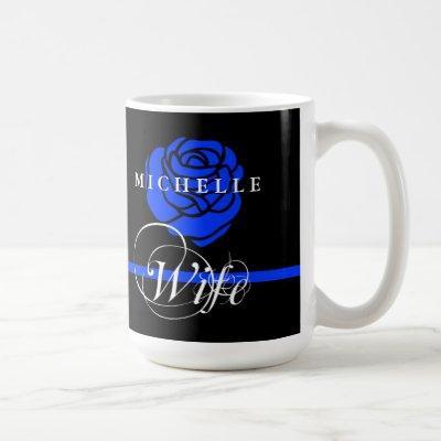 Police Wife Thin Blue Line Rose Custom Name Coffee Mug