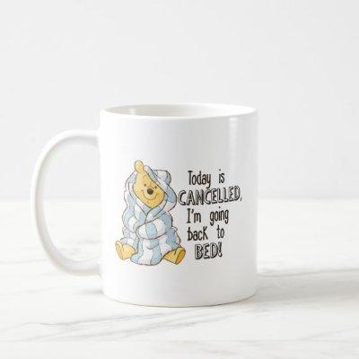 Pooh | Today is Cancelled Quote Coffee Mug