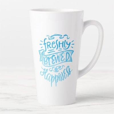 Positive Coffee Quote Blue Calligraphy Tall White Latte Mug