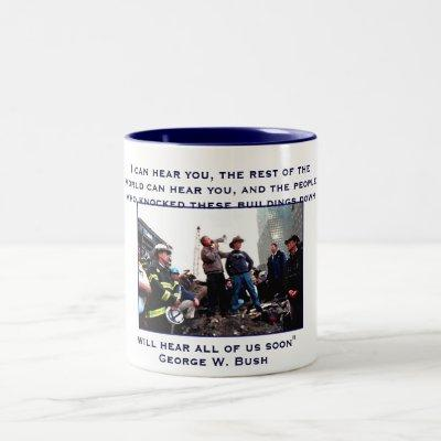 President Bush, I can hear you, the rest of the... Two-Tone Coffee Mug