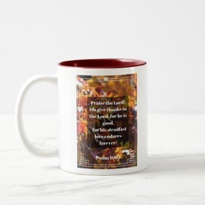 Psalm 106:1 Mug