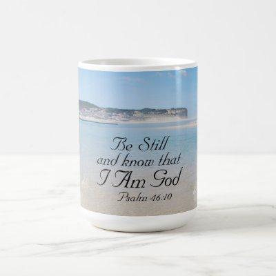Psalm 46:10 Be Still and Know that  I Am God Ocean Coffee Mug