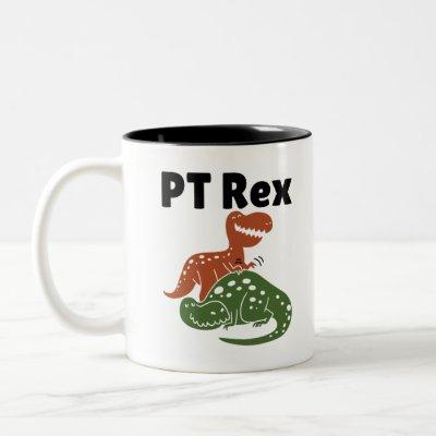 PT Rex Physical Therapy Therapist Two-Tone Coffee Mug