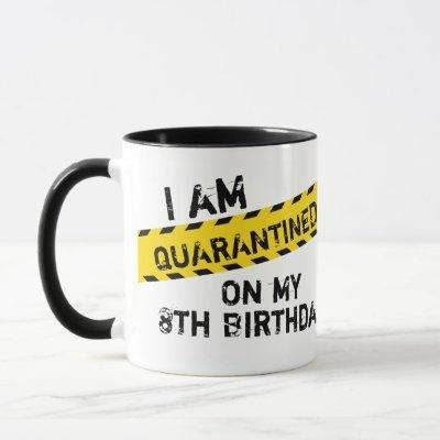 Quarantine Birthday Party, Virtual Birthday Party Mug