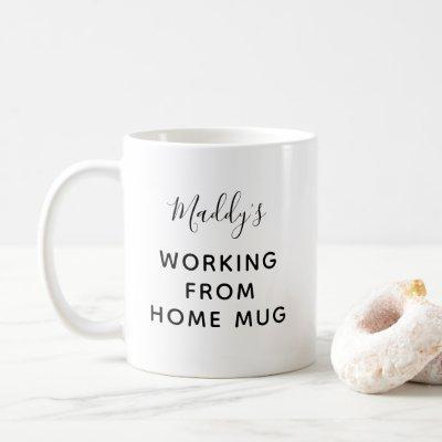 Quarantine working From Home Personalized Name Coffee Mug