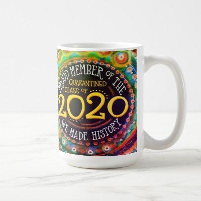 """Quarantined Class 2020"" cheerful Inspirivity Coffee Mug"