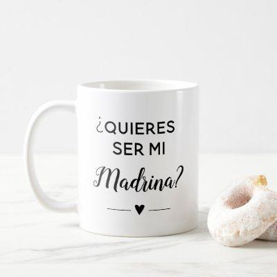 Quieres Ser Mi Madrina Godmother Proposal Coffee Mug