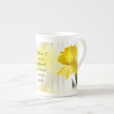 """Quote:  """"When I see a daffodil ...""""  Flower Pics Bone China Mug"""