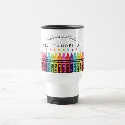 Rainbow Crayons Worlds Greatest Teacher Travel  Travel Mug