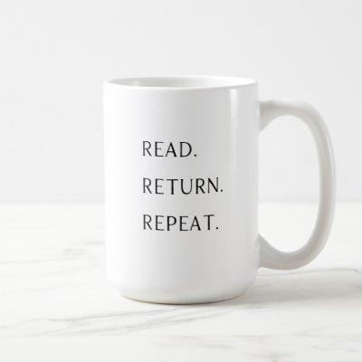 Read. Return. Repeat Mug