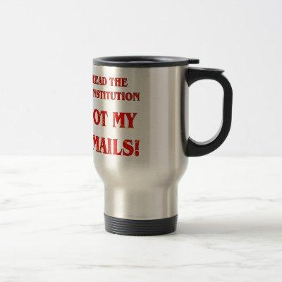 Read The Constitution Not My Emails Travel Mug