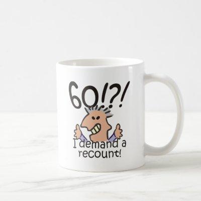 Recount 60th Birthday Coffee Mug