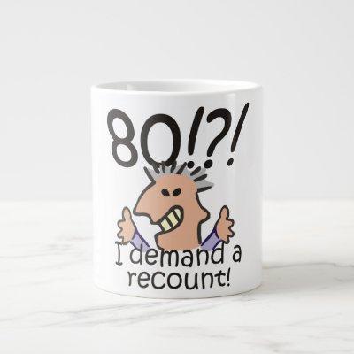 Recount 80th Birthday Large Coffee Mug