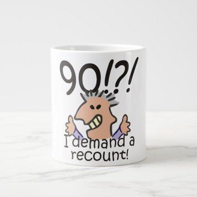 Recount 90th Birthday Large Coffee Mug