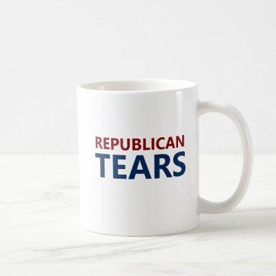 REPUBLICAN TEARS Coffee Mug