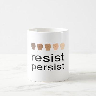 Resist Persist Coffee Mug