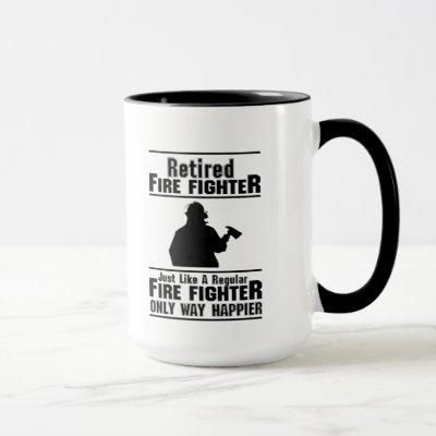 Retired Firefighter Fire Man Chief Funny  Gift Mug