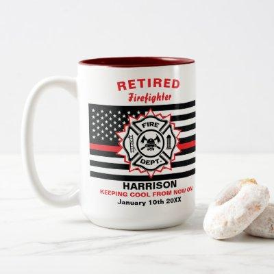 Retired Firefighter Thin Red Line Funny Saying Two-Tone Coffee Mug
