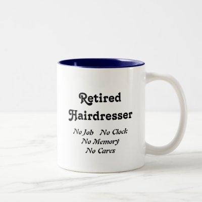Retired Hairdresser Two-Tone Coffee Mug