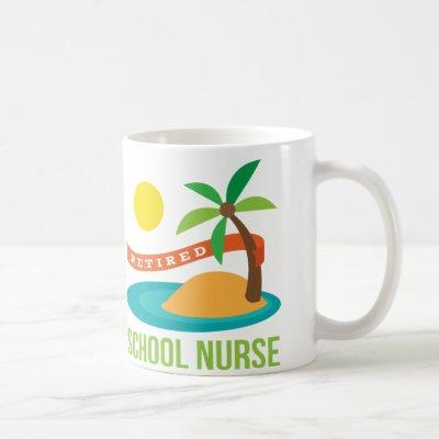 Retired School Nurse Beach Coffee Mug