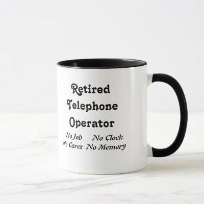 Retired Telephone Operator Mug