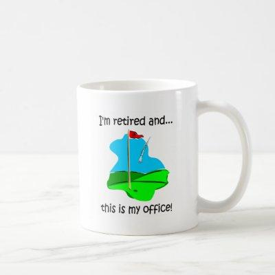 Retirement humor for golfers coffee mug