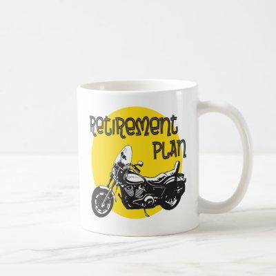 Retirement Plan with Motorcycle Drawing Coffee Mug