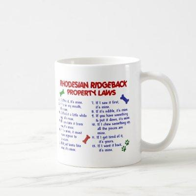 RHODESIAN RIDGEBACK Property Laws 2 Coffee Mug