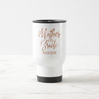 Rose Gold Modern Wedding Mother of the Bride Travel Mug