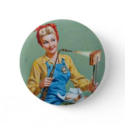 Rosie the Riveter Makes Toasted Cheese Button