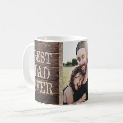 Rustic Best Dad Ever Custom Photo Father's Day Coffee Mug