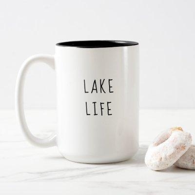 Rustic Chic Lake Life Lake house Modern Cabin Two-Tone Coffee Mug