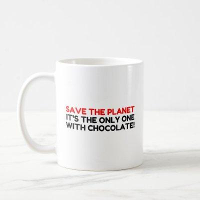 Save Planet Chocolate Coffee Mug
