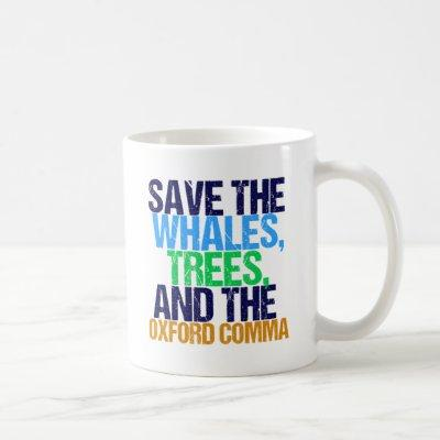 Save the Oxford Comma Funny Coffee Mug