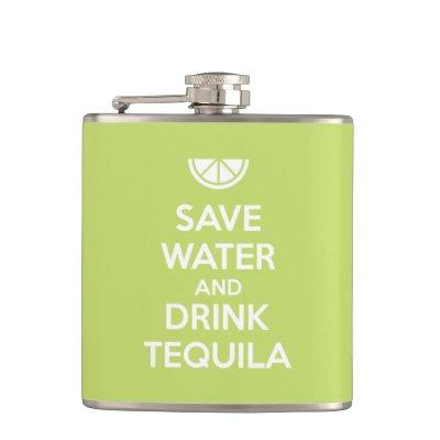 Save Water and Drink Tequila Hip Flask