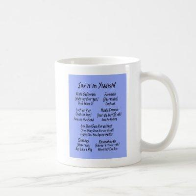 Say it in Yiddish Blue Coffee Mug