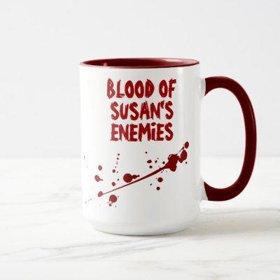 Scary Blood Splatter Blood of My Enemies Halloween Mug