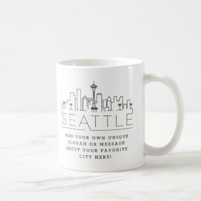 Seattle Stylized Skyline   Custom Slogan Coffee Mug