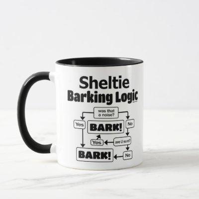 Sheltie Barking Logic Mug