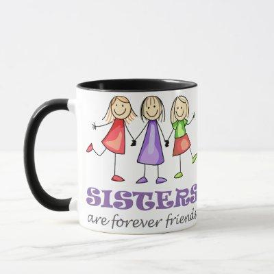 Sisters are Forever Mug