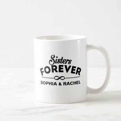 Sisters Forever Coffee Mug