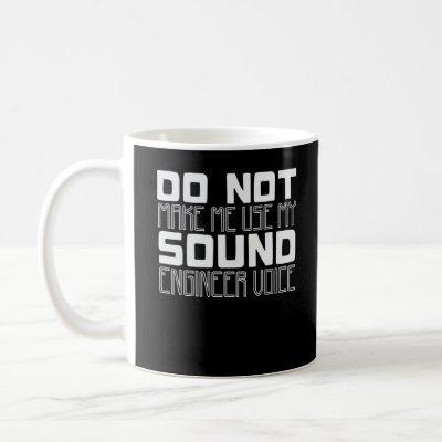 Sound Engineer Voice Joke Audio Technician Coffee Mug