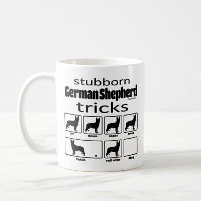 Stubborn German Shepherd Tricks Coffee Mug