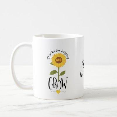 Sunflower thank you for helping me grow teacher coffee mug