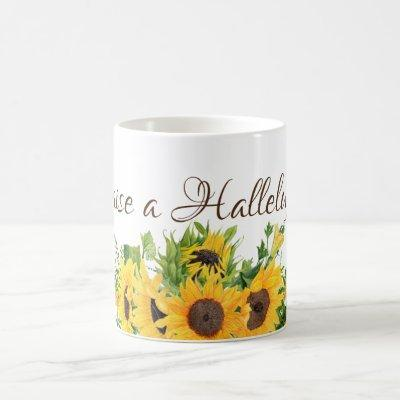 Sunflowers with Raise a Hallelujah Coffee Mug