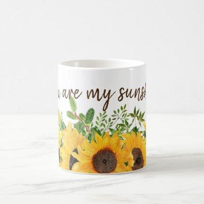Sunflowers with You are my Sunshine Quote Coffee Mug