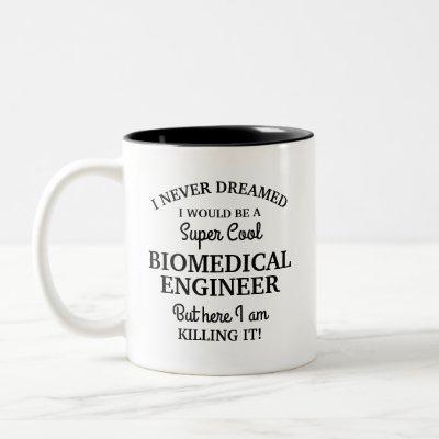 Super cool biomedical engineer Two-Tone coffee mug