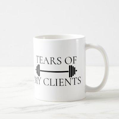 Tears of My Clients Personal Trainer Barbell Coffee Mug