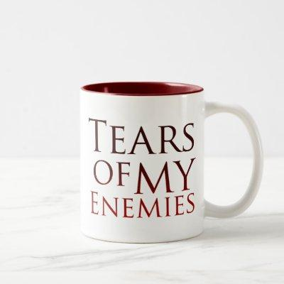 Tears of my Enemies Two-Tone Coffee Mug